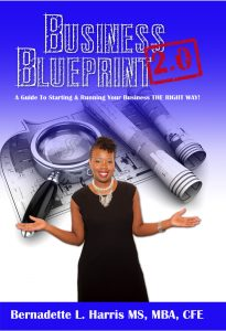 Business Blueprint 2.0: A Guide to Starting & Running Your Business THE RIGHT WAY!
